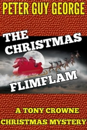 The Christmas Flimflam ebook by Peter Guy George
