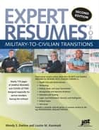Expert Resumes for Military-to-Civilian Transitions ebook by Enelow, Kursmark