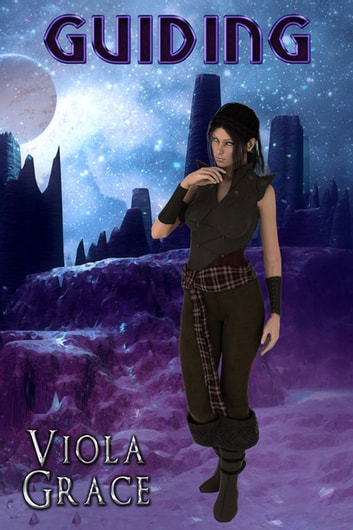 Guiding - Book 4 eBook by Viola Grace