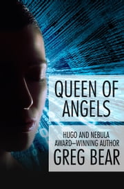 Queen of Angels ebook by Greg Bear