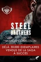 Steel Brothers : Tome 1, Châtiment ebook by Manon Donaldson