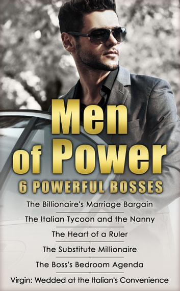 Men of Power: The Billionaire's Marriage Bargain / The Italian Tycoon and the Nanny / The Heart of a Ruler / The Substitute Millionaire / The Boss's Bedroom Agenda / Virgin: Wedded at the Italian's Convenience (Mills & Boon e-Book Collections) ebook by Carole Mortimer,Rebecca Winters,Marie Ferrarella,Susan Mallery,Nicola Marsh,Diana Hamilton