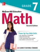McGraw-Hill Education Math Grade 7, Second Edition eBook by McGraw-Hill