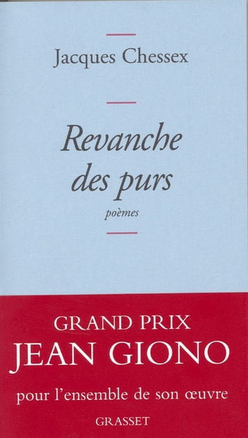 Revanche des purs eBook by Jacques Chessex