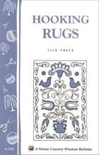 Hooking Rugs ebook by Lila Fretz