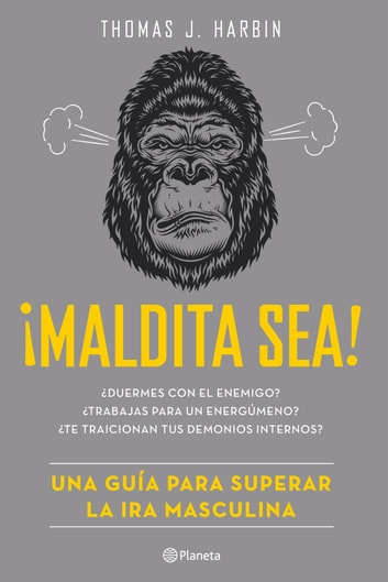 ¡Maldita sea! eBook by Thomas J. Harbin