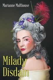 Milady Disdain ebook by Marianne Malthouse