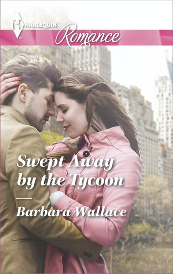 Swept Away by the Tycoon ebook by Barbara Wallace