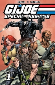 G.I. Joe: Special Missions Classics Vol. 1 ebook by Larry Hama,Herb Trimpe