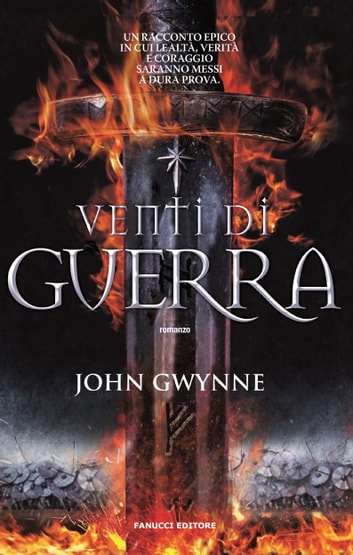 Venti di guerra eBook by Joh Gwynne