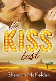 The Kiss Test ebook by Shannon McKelden