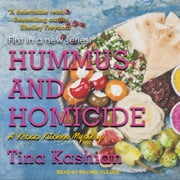 Hummus and Homicide audiobook by Tina Kashian