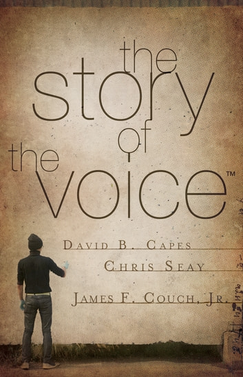 The Story of The Voice eBook by David Capes