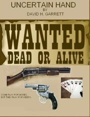 Uncertain Hand ebook by David Garrett