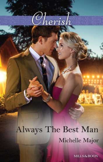 Always The Best Man ebook by Michelle Major