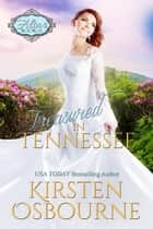 Treasured in Tennessee - At the Altar, #15 ebook by Kirsten Osbourne