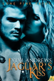 Jaguar's Kiss ebook by Vivi Andrews
