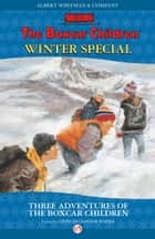 Winter Special ebook by Gertrude  C. Warner