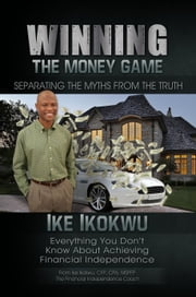 Winning The Money Game ebook by Ike Ikokwu