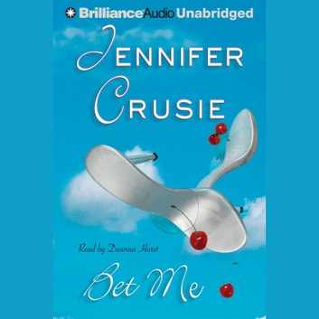 Bet Me audiobook by Jennifer Crusie