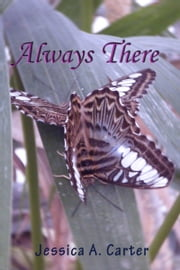 Always There ebook by Jessica Carter