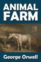 George Orwell's Animal Farm ebook by George Orwell