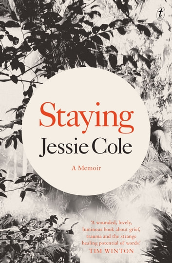 Staying - A Memoir ebook by Jessie Cole