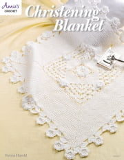 Christening Blanket ebook by Annie's