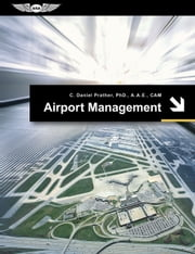 Airport Management (Ebook - epub Edition) ebook by C. Daniel Prather,Richard N. Steele