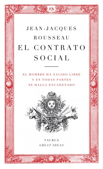 El contrato social (Serie Great Ideas 11) eBook by Jean-Jacques Rousseau