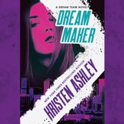 Dream Maker audiobook by Kristen Ashley