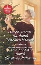 An Amish Christmas Promise and Amish Christmas Hideaway ebook by Jo Ann Brown, Lenora Worth