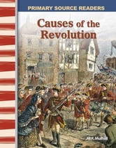 Causes of the Revolution ebook by Mulhall, Jill K.