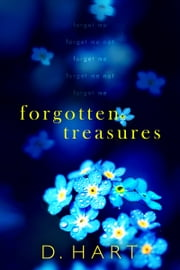 Forgotten Treasures: A Second Chance Novel ebook by Dani Hart