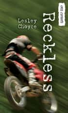 Reckless ebook by Lesley Choyce