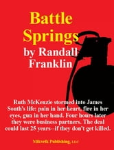 Battle Springs ebook by Randall Franklin