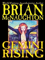 Gemini Rising ebook by Brian McNaughton