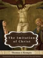 Imitation of Christ - Illustrated ebook by Thomas a Kempis