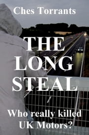 The Long Steal ebook by Ches Torrants