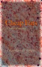 Cheap Eats ebook by Hawthorn H. Wright
