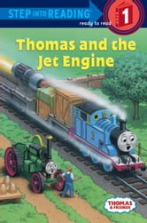 Thomas and Friends: Thomas and the Jet Engine (Thomas & Friends) ebook by Rev. W. Awdry