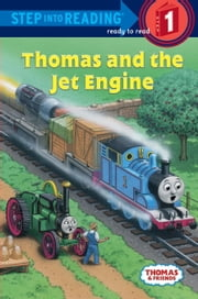 Thomas and Friends: Thomas and the Jet Engine (Thomas & Friends) ebook by Richard Courtney,W. Awdry