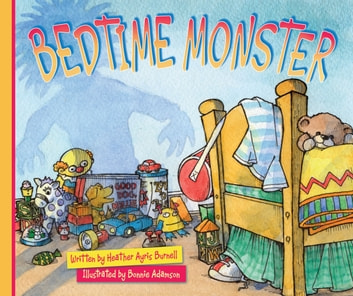 Bedtime Monster ebook by Heather Ayris Burnell