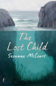 The Lost Child ebook by Suzanne McCourt