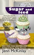 Sugar and Iced ebook by Jenn McKinlay