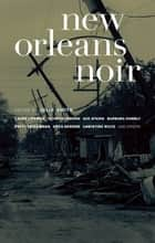 New Orleans Noir ebook by Julie Smith