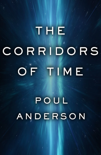 The Corridors of Time ebook by Poul Anderson