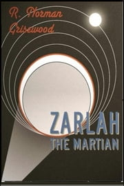 Zarlah the Martian ebook by R. Norman Grisewood