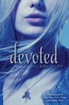 Devoted ebook by Hilary Duff