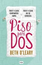 Piso para dos ebook by Beth O'Leary